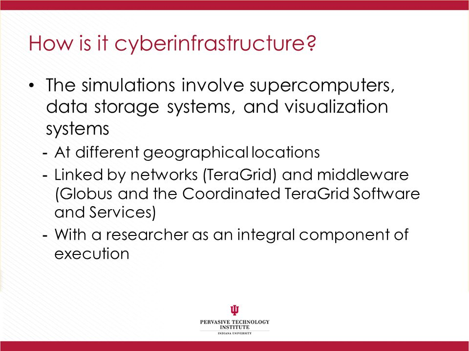 How is it cyberinfrastructure