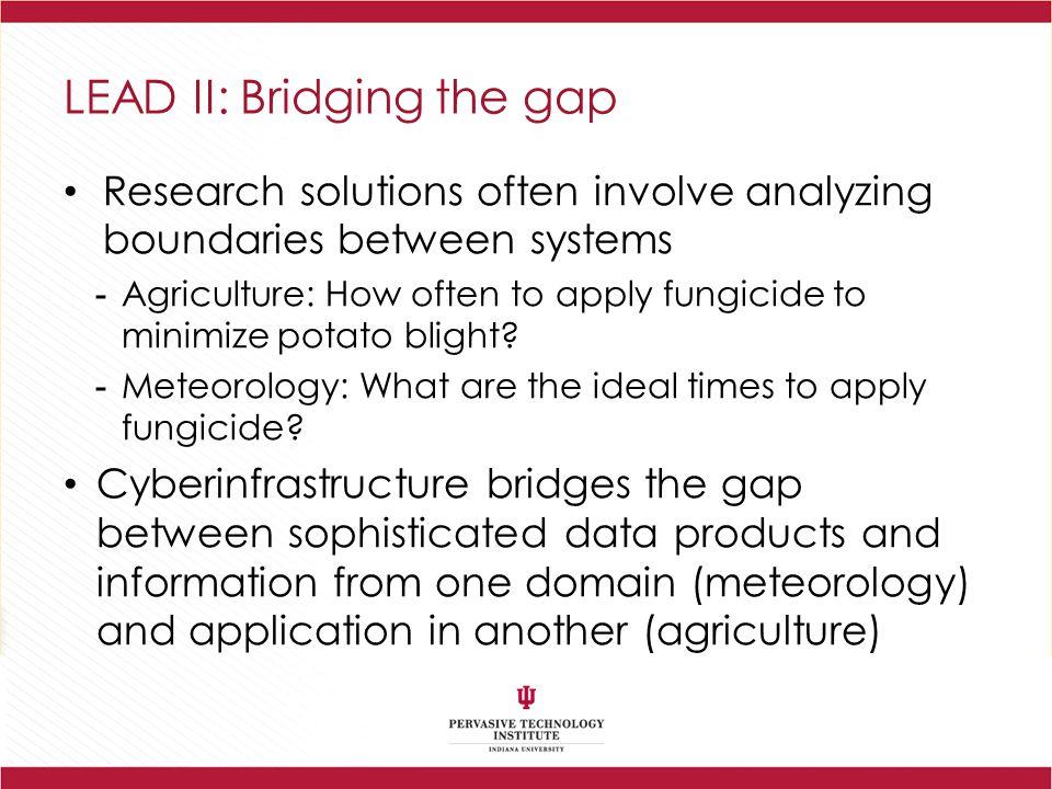 LEAD II: Bridging the gap