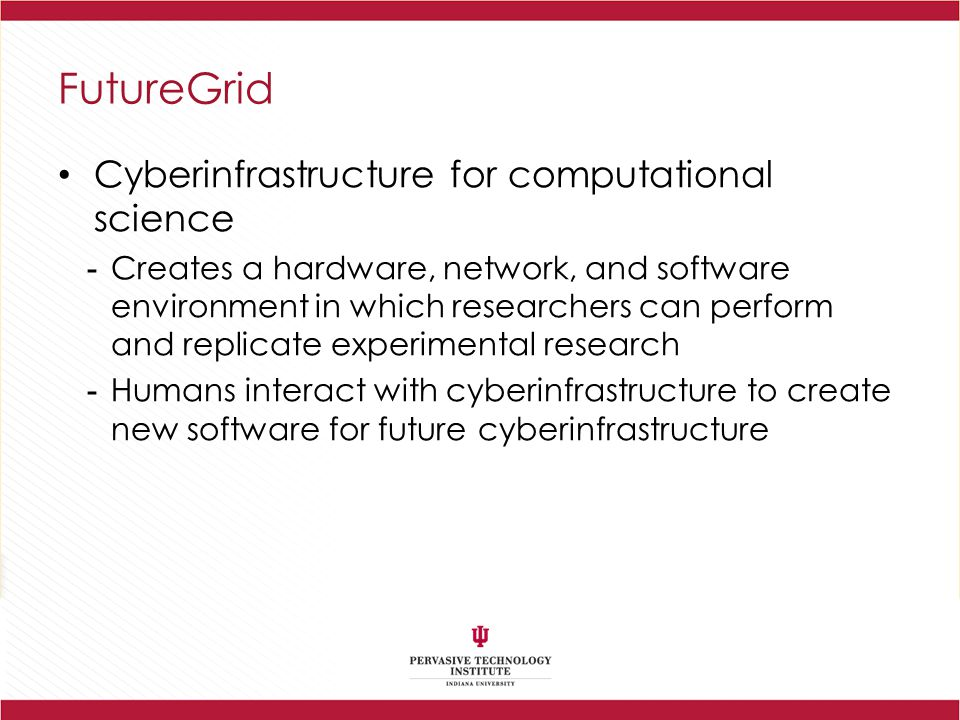 FutureGrid Cyberinfrastructure for computational science