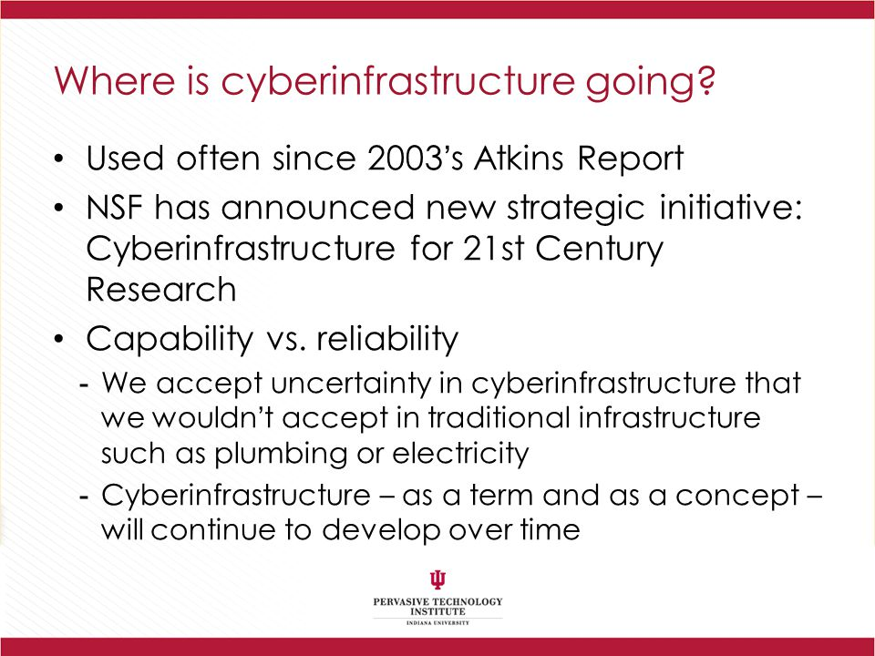 Where is cyberinfrastructure going