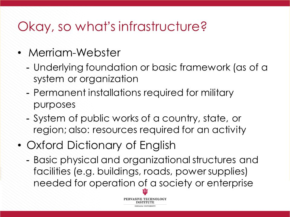 Okay, so what's infrastructure