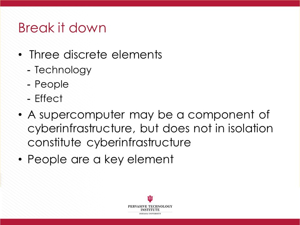 Break it down Three discrete elements