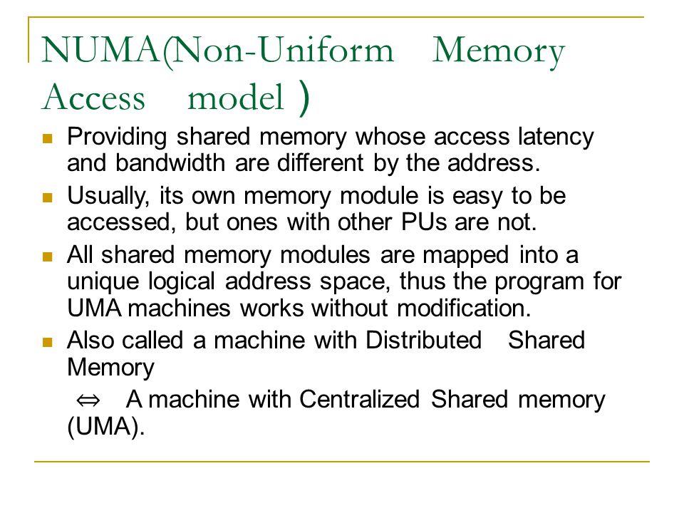 NUMA(Non-Uniform Memory Access model)