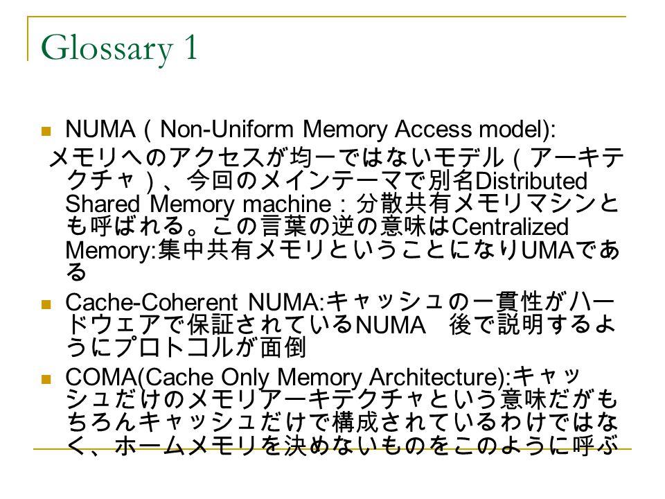 Glossary 1 NUMA(Non-Uniform Memory Access model):