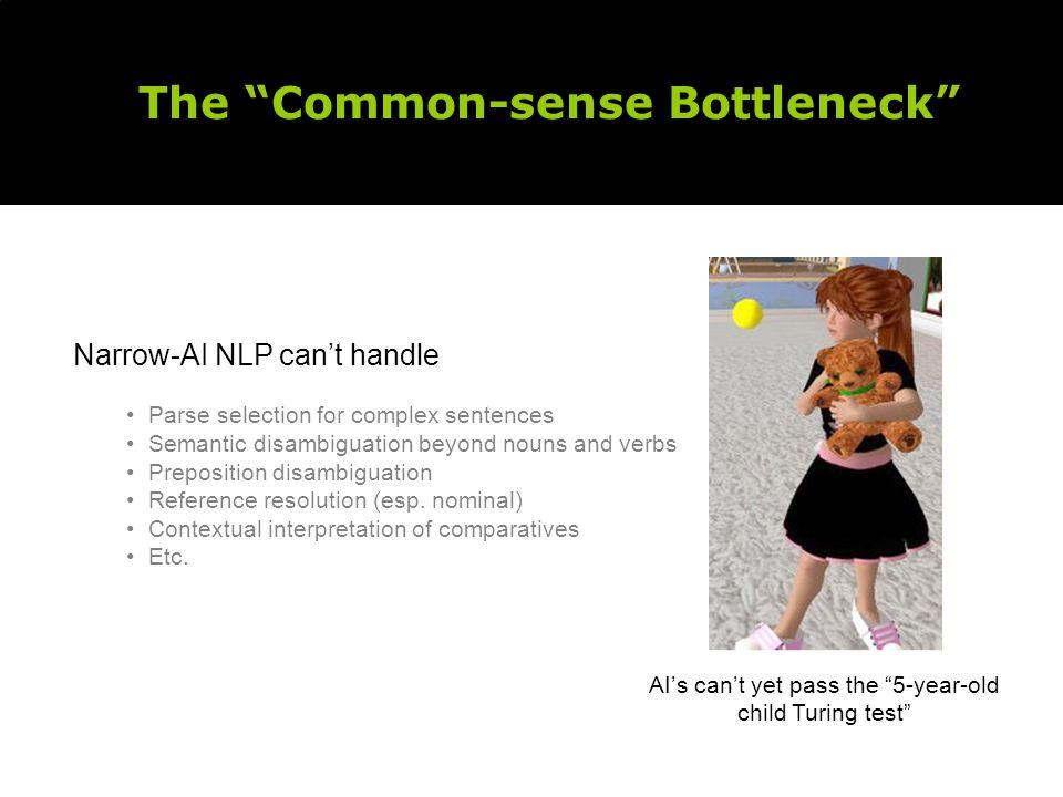The Common-sense Bottleneck