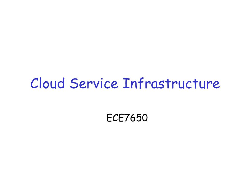 Cloud Service Infrastructure