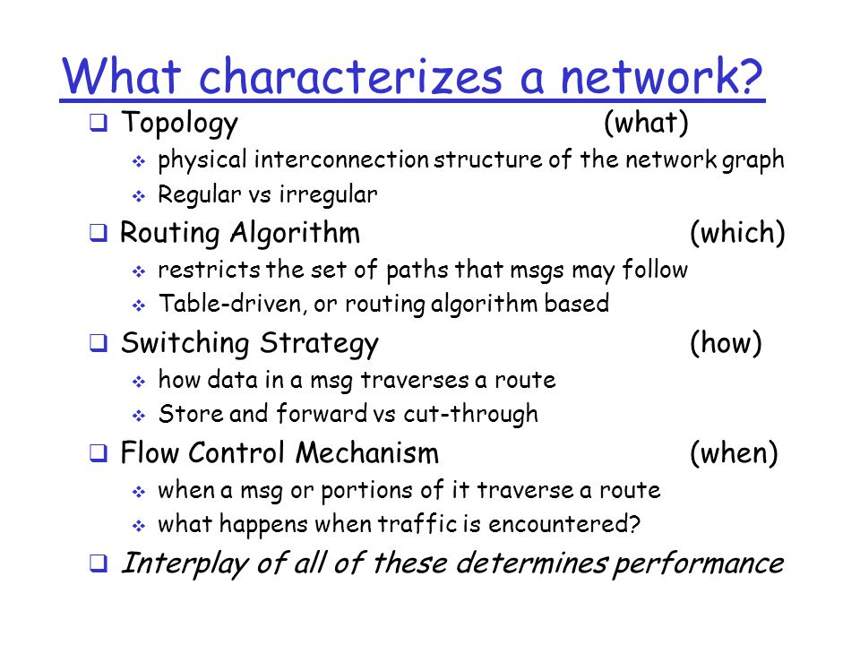 What characterizes a network