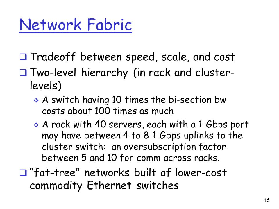 Network Fabric Tradeoff between speed, scale, and cost