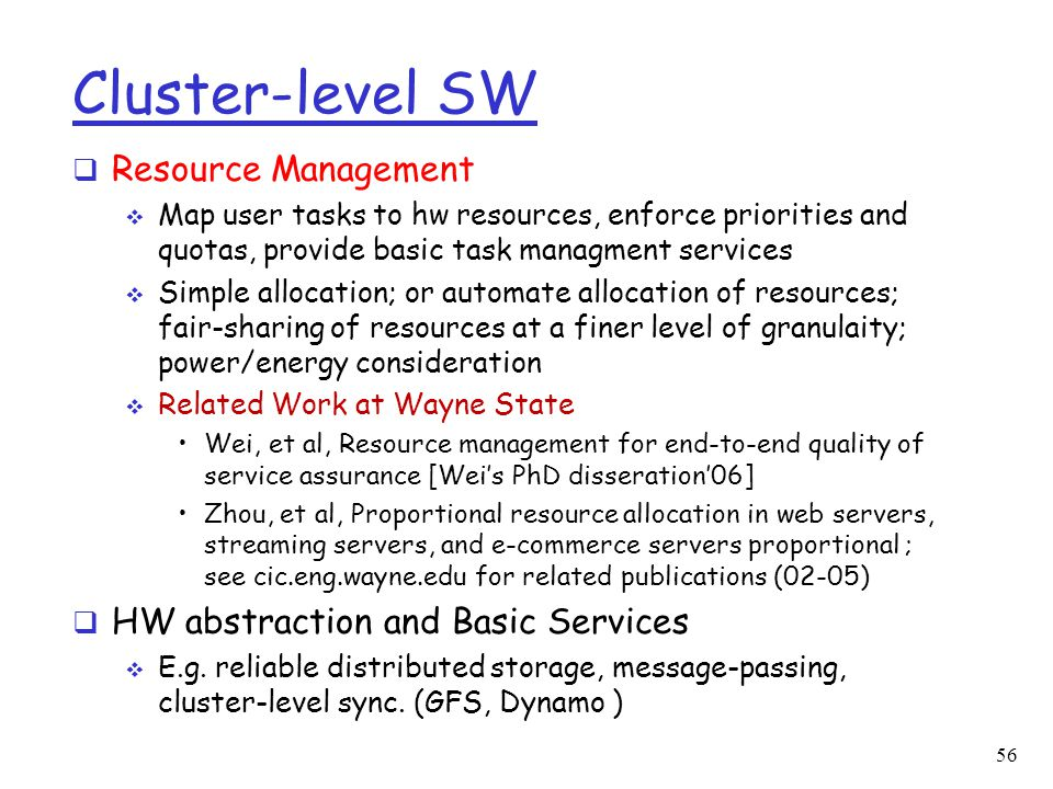 Cluster-level SW Resource Management HW abstraction and Basic Services