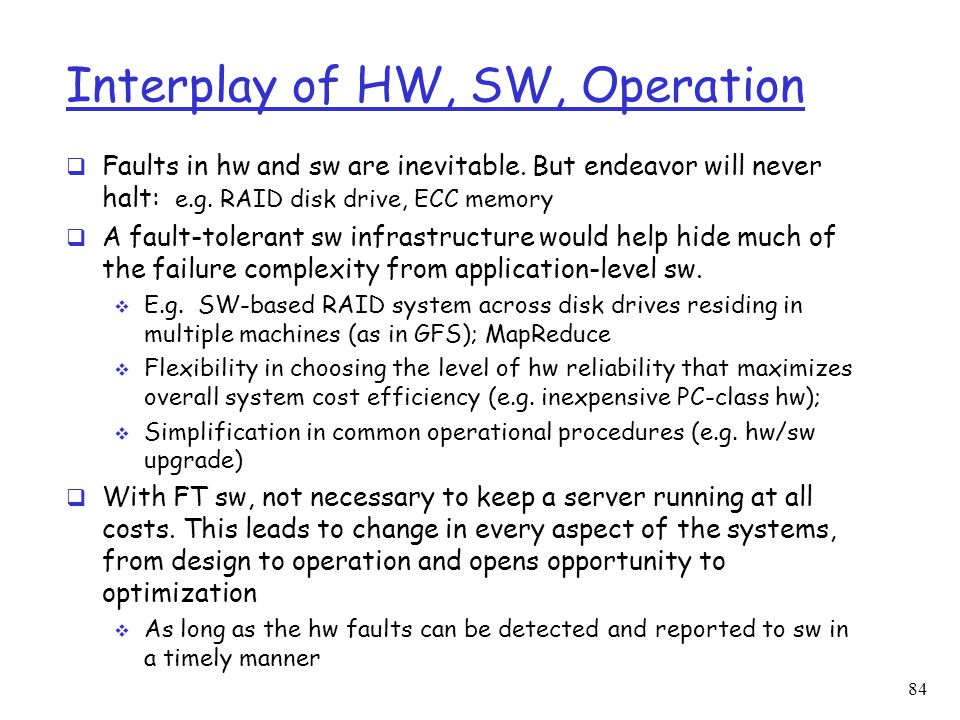 Interplay of HW, SW, Operation