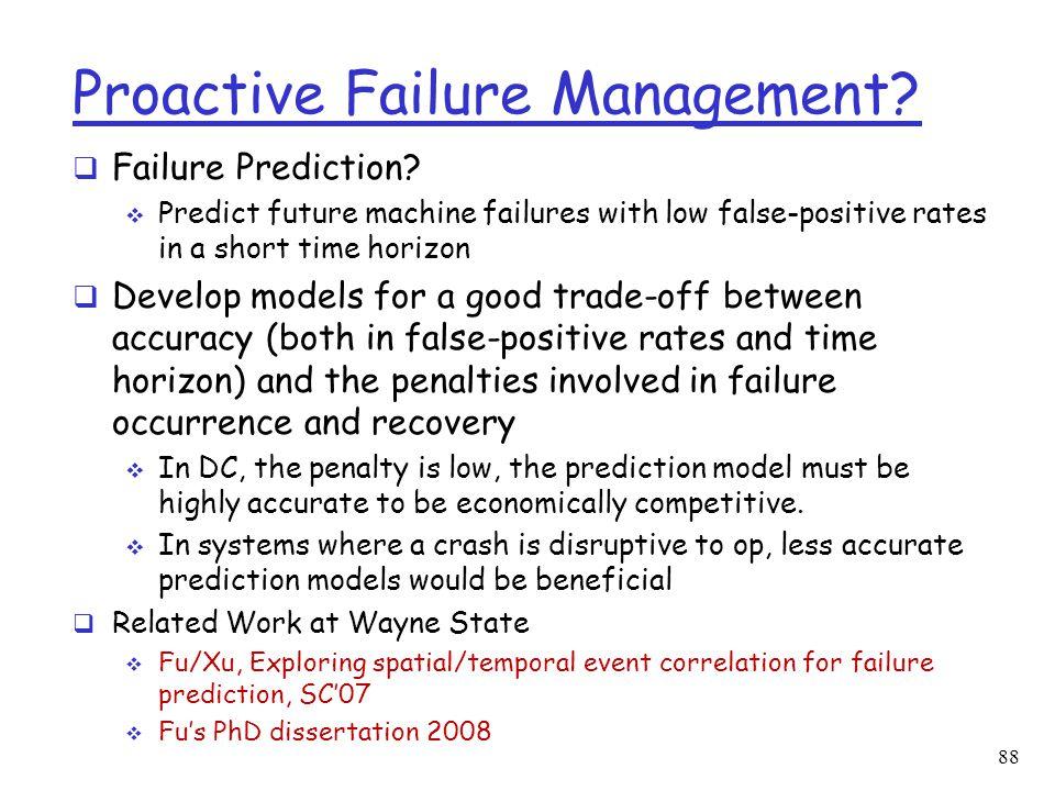 Proactive Failure Management