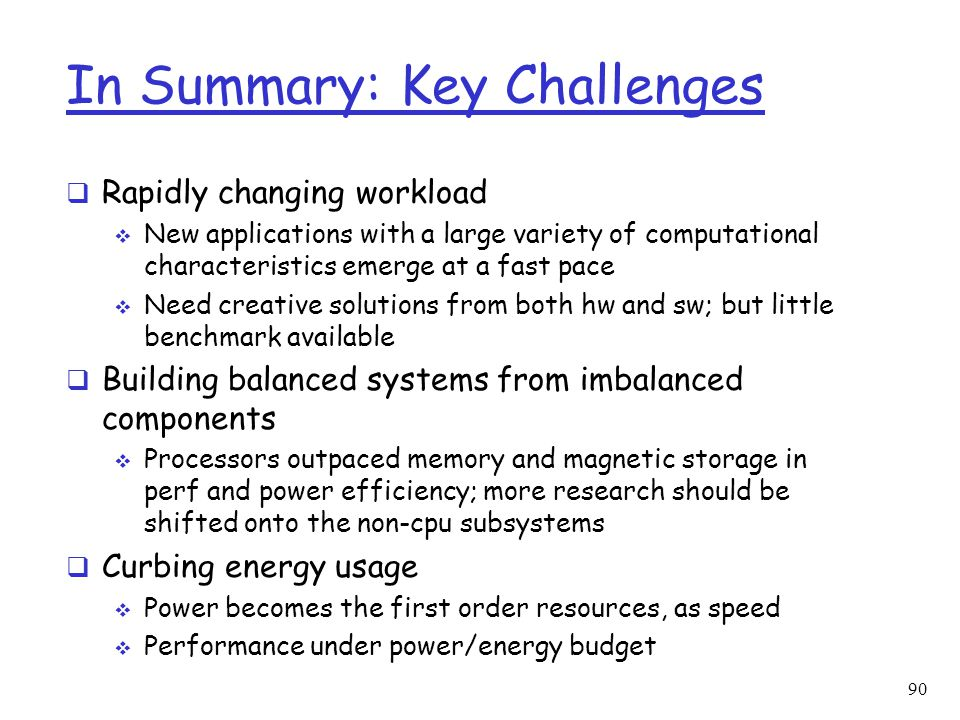 In Summary: Key Challenges