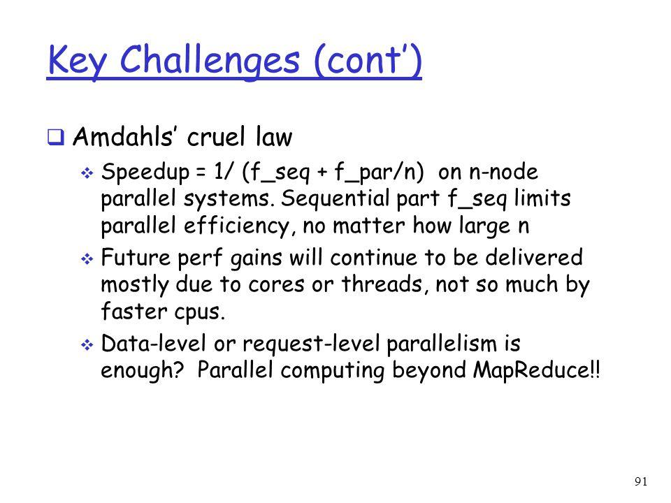 Key Challenges (cont')