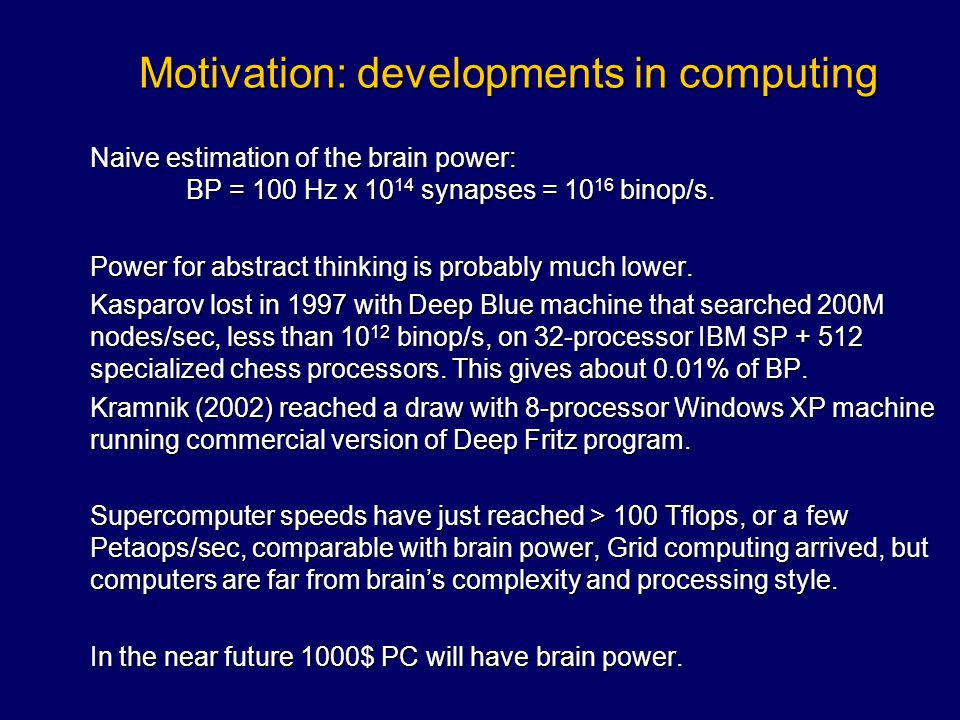 Motivation: developments in computing
