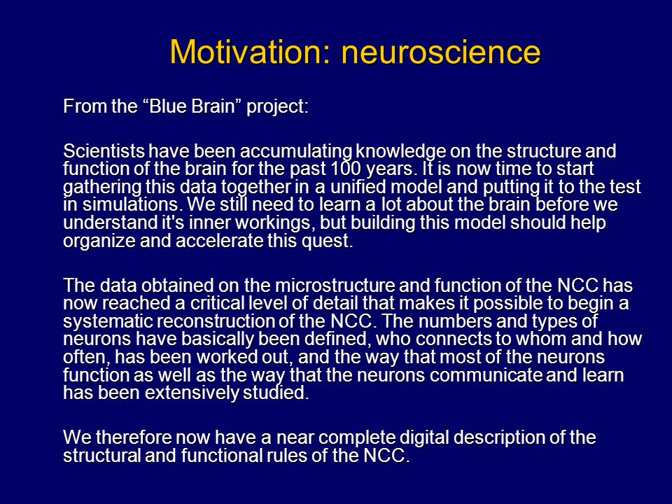 Motivation: neuroscience