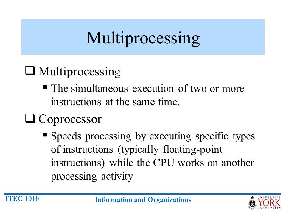 Multiprocessing Multiprocessing Coprocessor