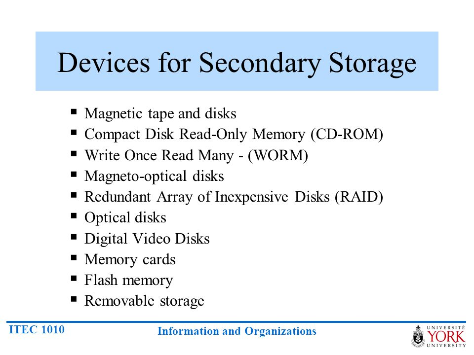 Devices for Secondary Storage