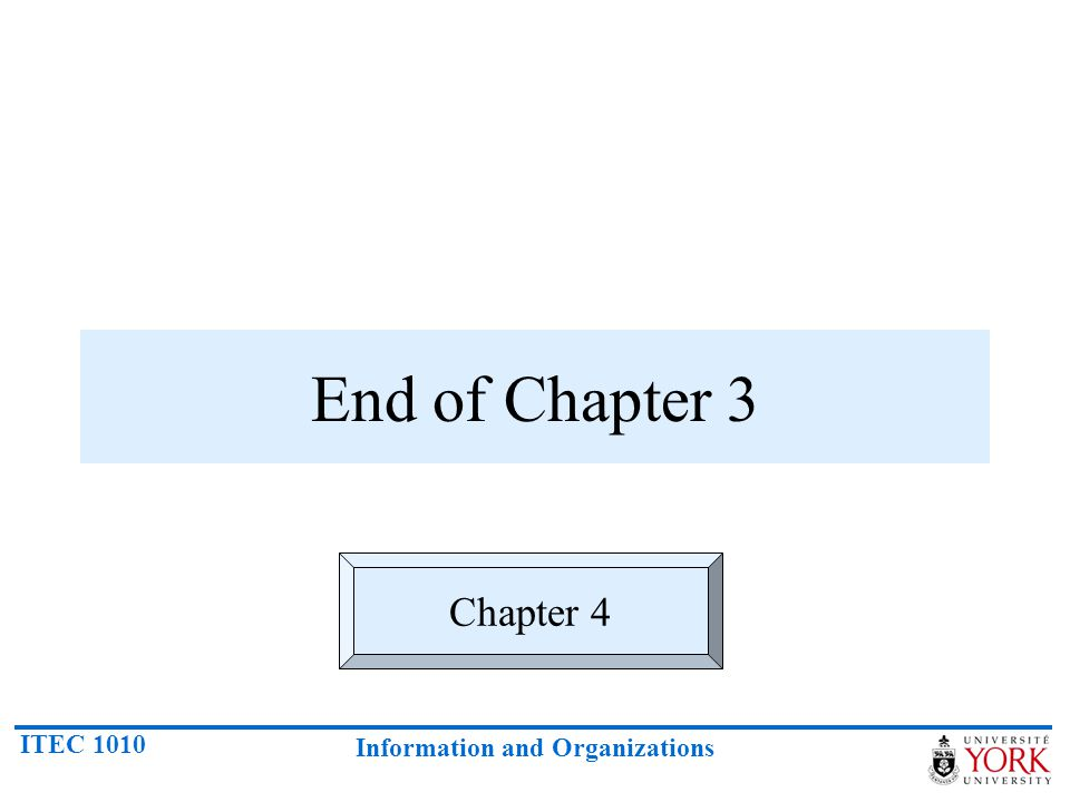 End of Chapter 3 Chapter 4