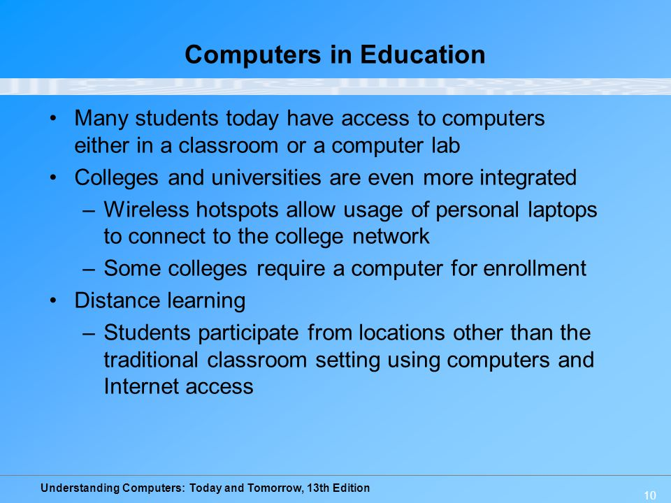 an introduction to the computers in education Computers in the classroom include any digital technology used to enhance,  supplement, or replace a traditional educational curriculum as computers have.