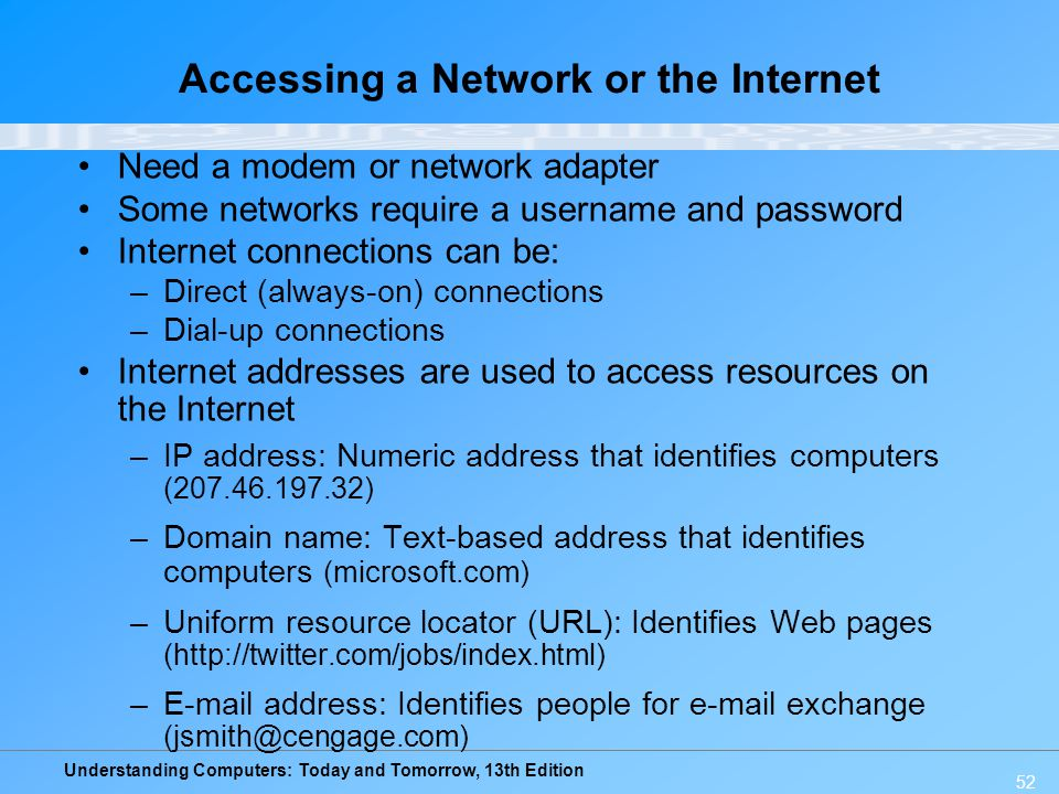 Accessing a Network or the Internet