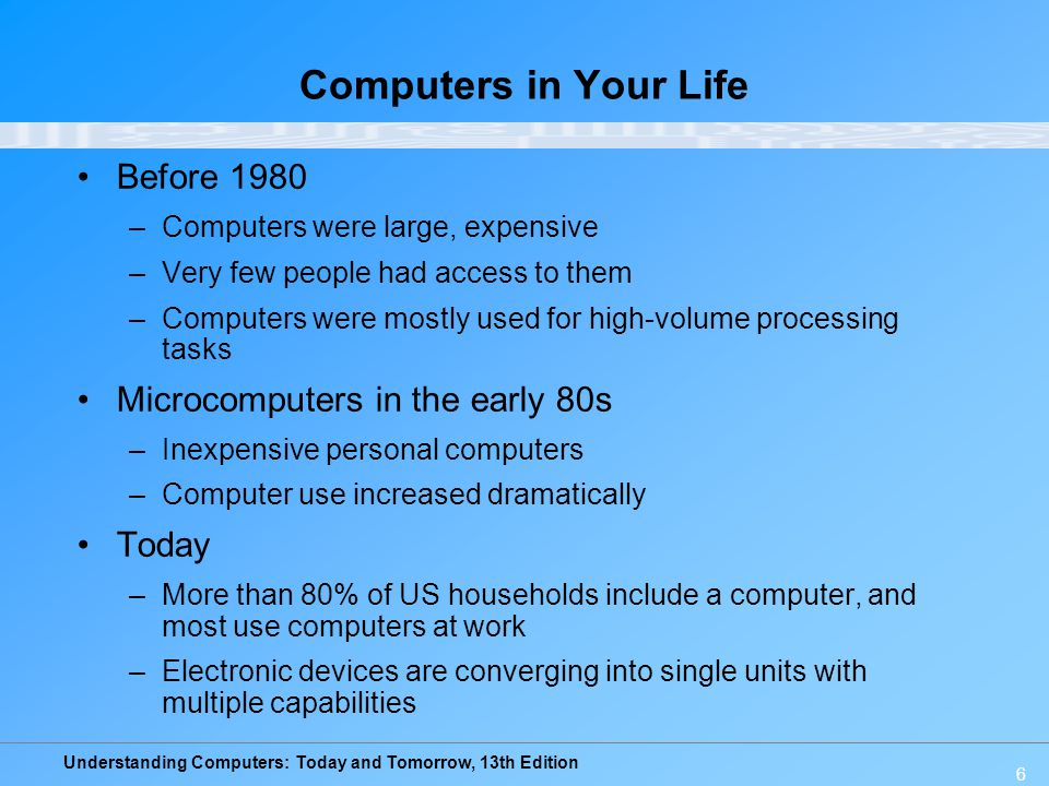 Computers in Your Life Before 1980 Microcomputers in the early 80s