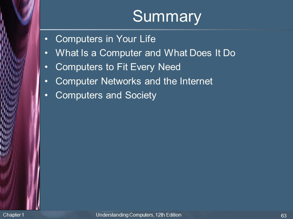 Summary Computers in Your Life What Is a Computer and What Does It Do