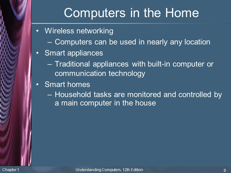 Computers in the Home Wireless networking