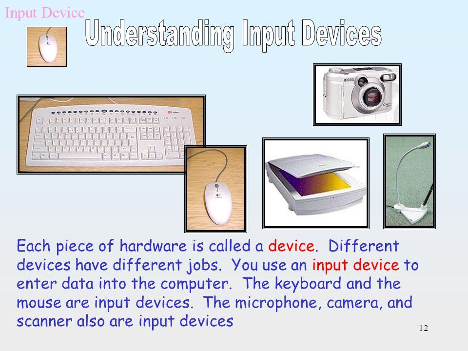 Understanding Input Devices