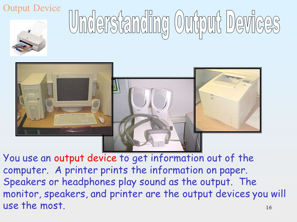 Understanding Output Devices