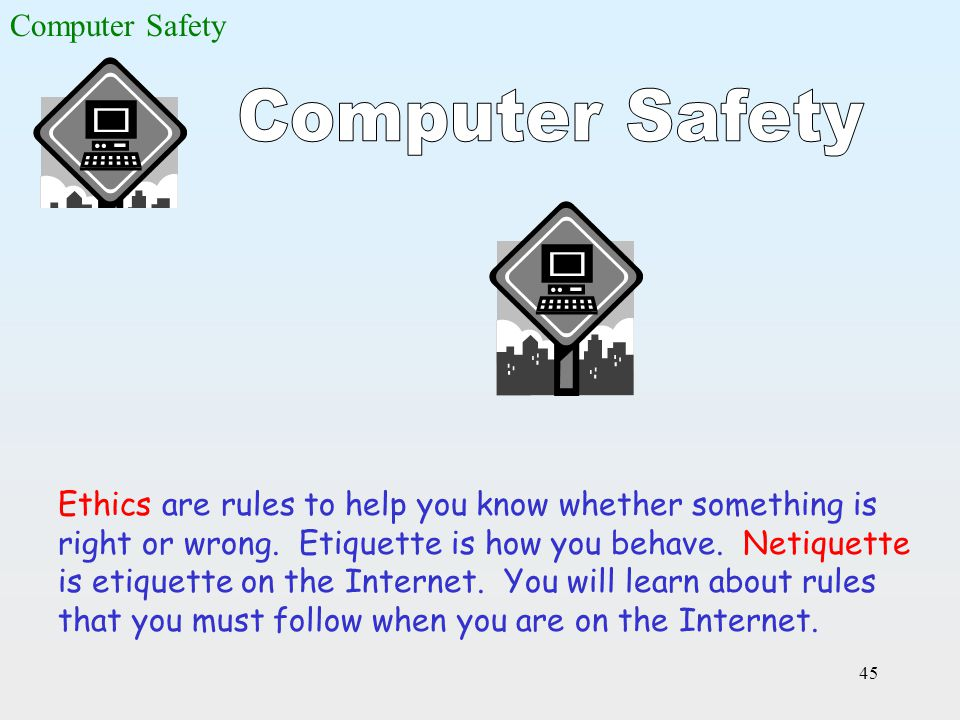 Computer Safety Computer Safety