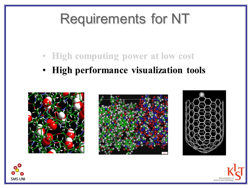 Requirements for NT High computing power at low cost