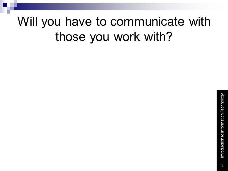Will you have to communicate with those you work with