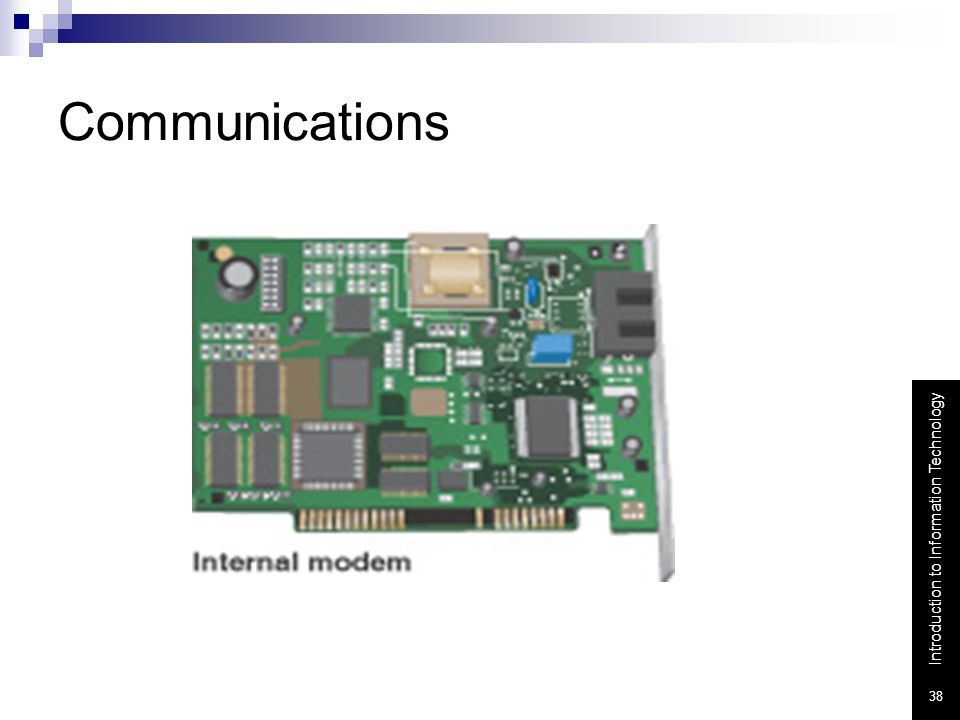 Communications Modem - a device that sends and receives data over telephone lines to and from computers.