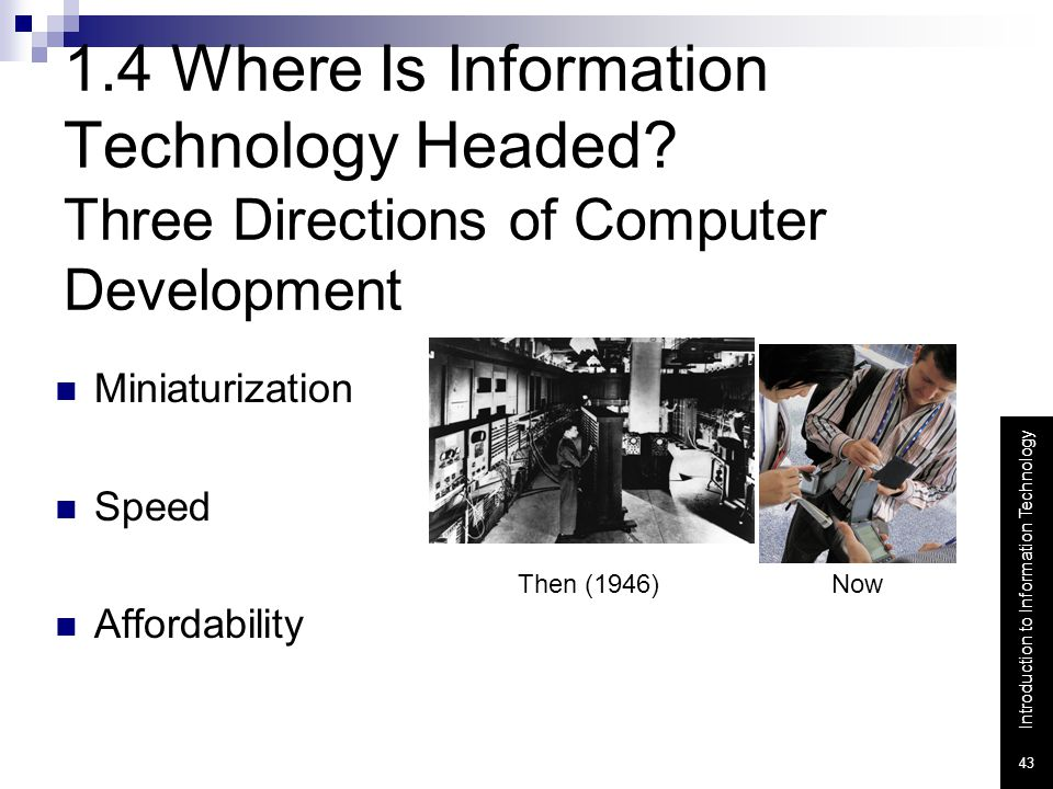 1. 4 Where Is Information Technology Headed