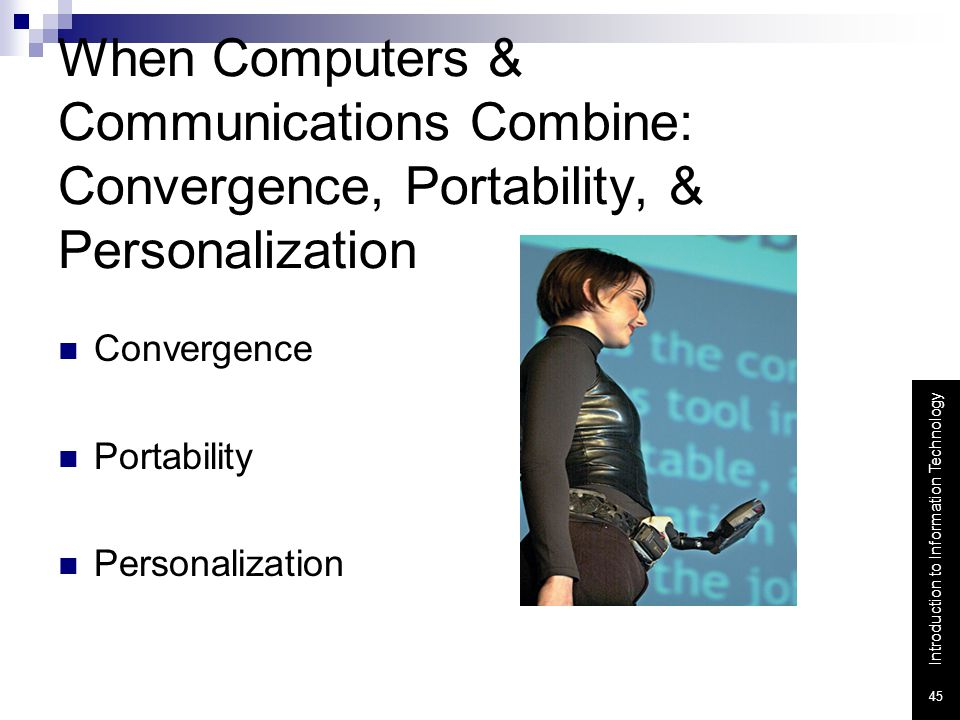 When Computers & Communications Combine: Convergence, Portability, & Personalization