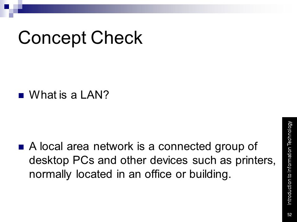 Concept Check What is a LAN