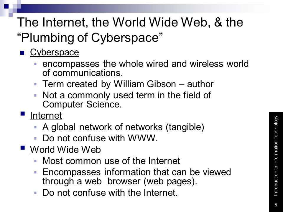 The Internet, the World Wide Web, & the Plumbing of Cyberspace
