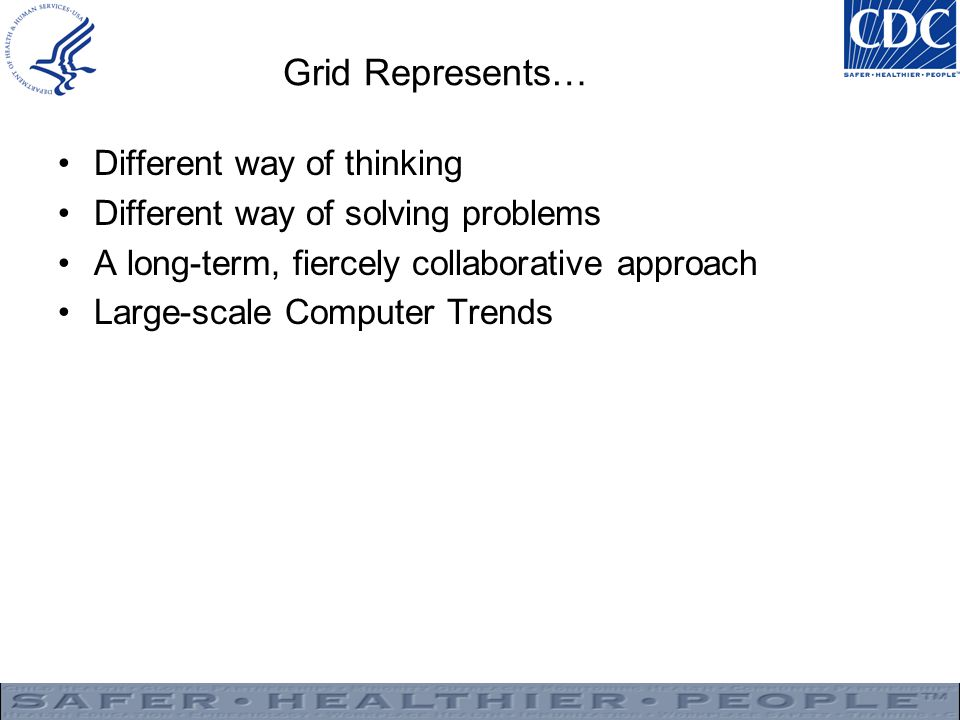 Grid Represents… Different way of thinking