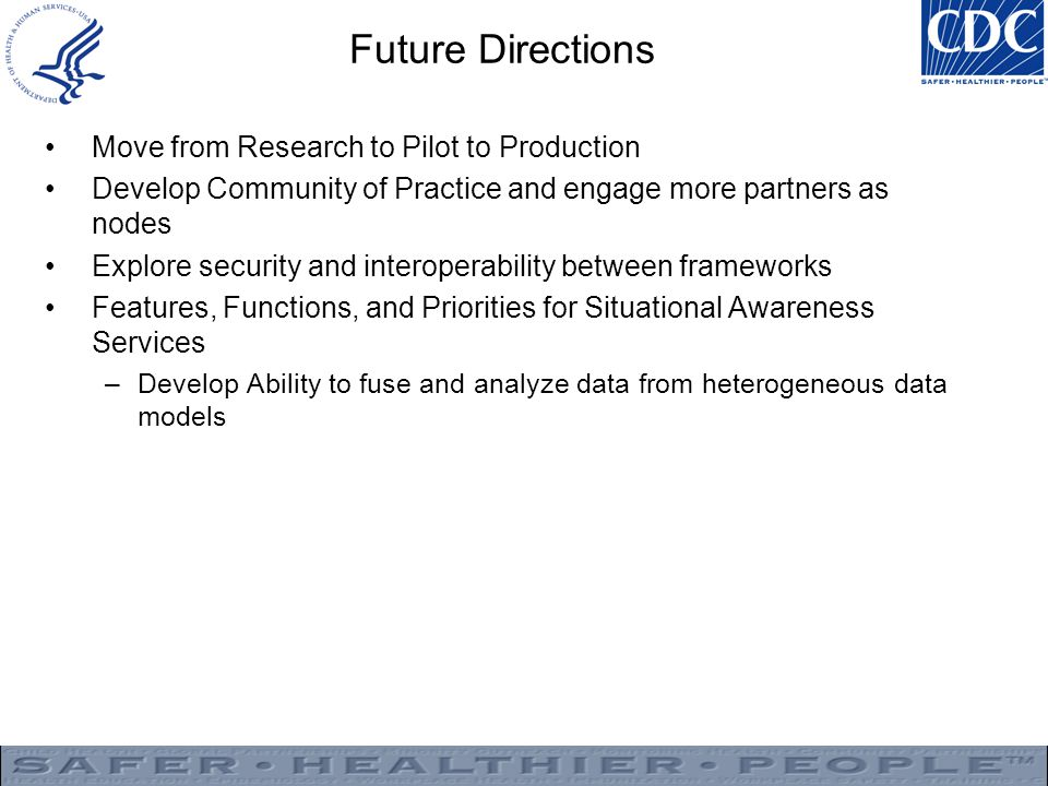 Future Directions Move from Research to Pilot to Production