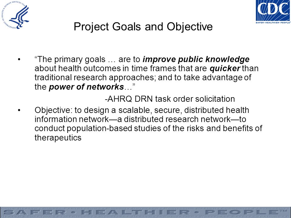 Project Goals and Objective