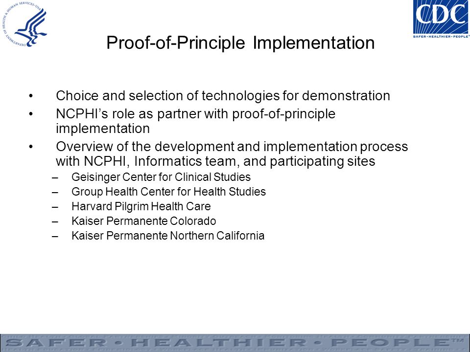 Proof-of-Principle Implementation