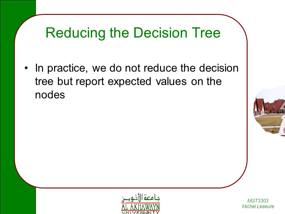 Reducing the Decision Tree