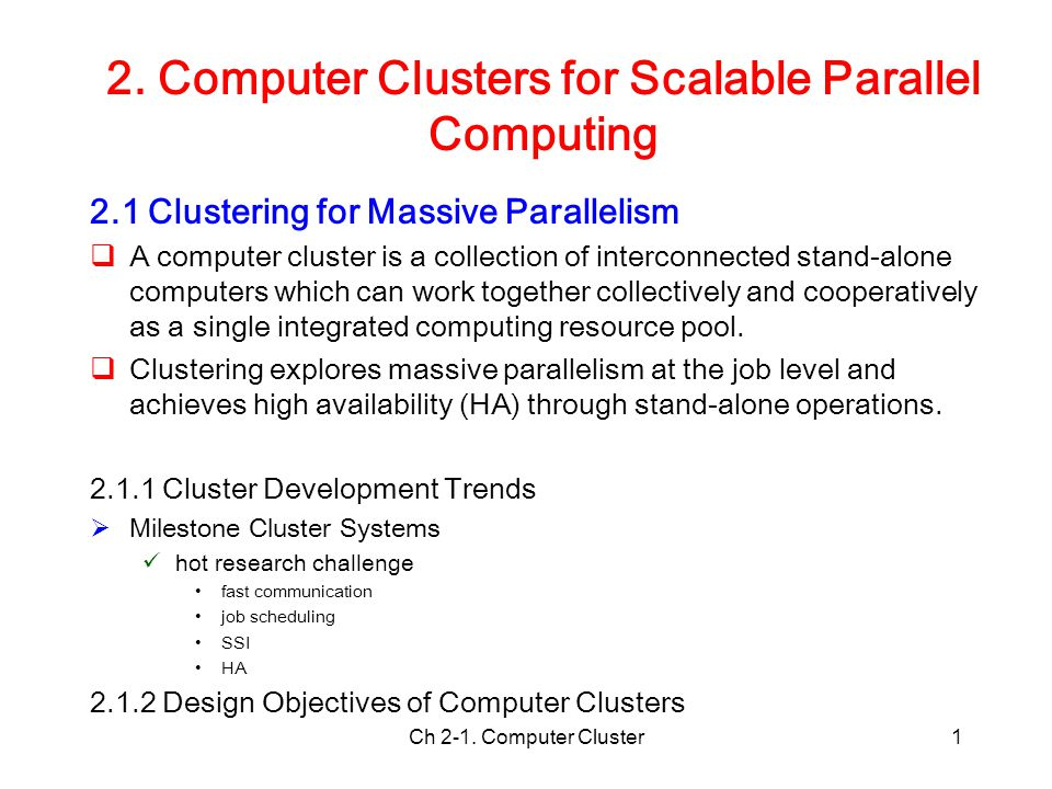 2. Computer Clusters for Scalable Parallel Computing