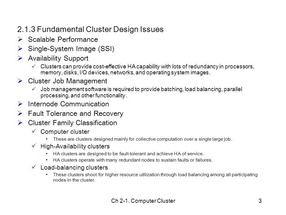 2.1.3 Fundamental Cluster Design Issues