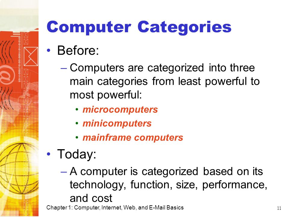 Computer Categories Before: Today: