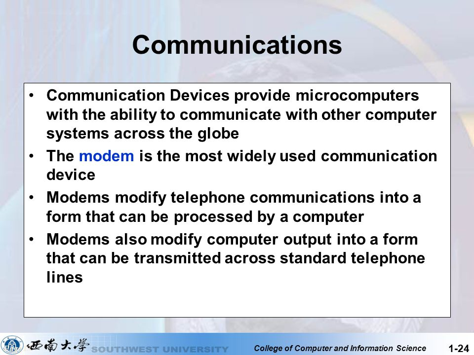Communications Communication Devices provide microcomputers with the ability to communicate with other computer systems across the globe.