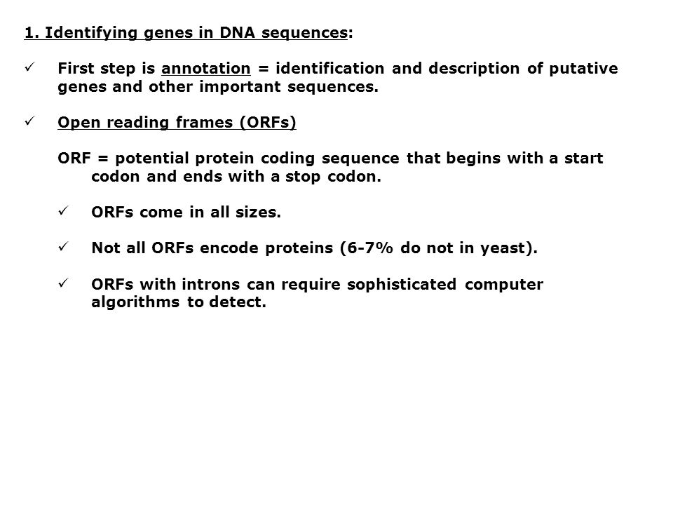 1. Identifying genes in DNA sequences: