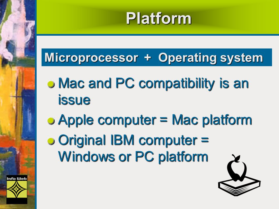 Platform Mac and PC compatibility is an issue