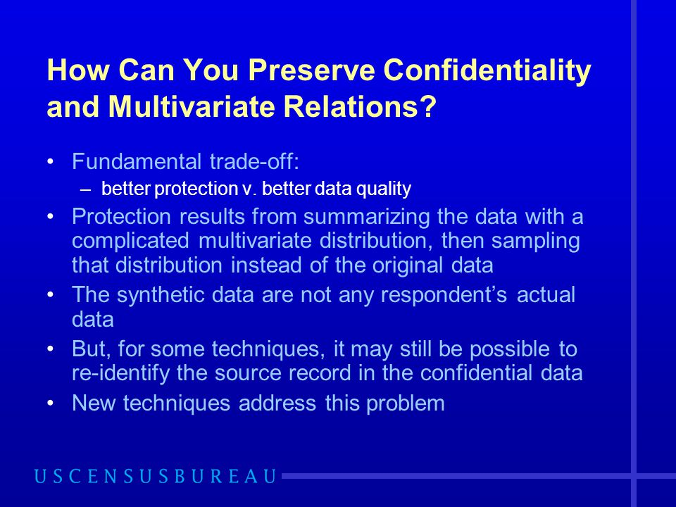 How Can You Preserve Confidentiality and Multivariate Relations