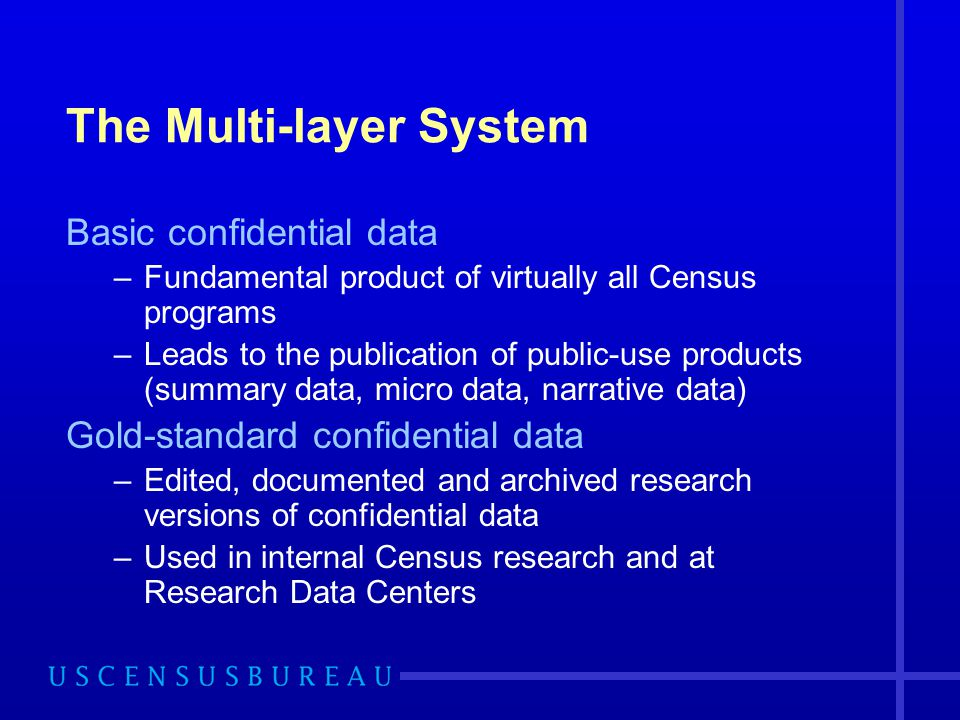 The Multi-layer System
